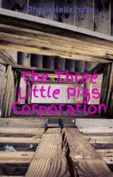 The Three Little Pigs Corporation by PhelixHelixihare