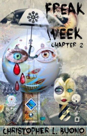 Freak Week: Chapter 2