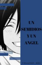 Un SemiDios Y Un Angel  by valx7xry_myg
