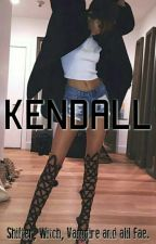 KENDALL [LGBT] Book #1 by XxXAnarchyXxX