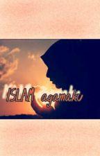 ISLAM agamaku by Ama_Stories
