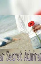 Her Secret Admirer..💭 by Ruhiya13