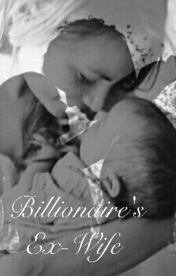 Billionaire's Ex-Wife