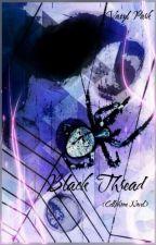 Black Thread - Hēi Xiàn (黑线)  (CPN) by Angelvahn