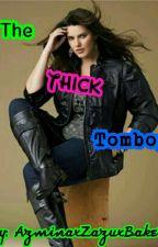 "The ""thick"" Tomboy by AzminaxZazuxBaker"