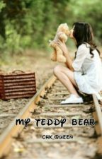 My Teddy Bear [BEFEJEZETT] by CHK_QUEEN