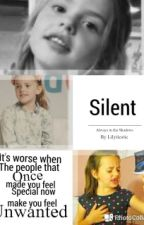 Silent {COMPLETED} by misswritertard