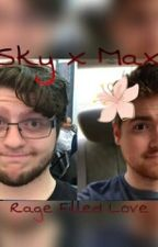 Sky x Max A Rage Filled Love (Skax Fanfic ) by Skythegirlrs100