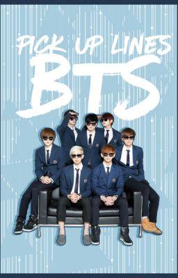 [TRANS][SERIES-DRABBLE] BTS Pick Up Lines