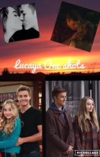 Lucaya One Shots by Nightcore_4ever