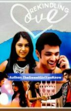 MaNan- Rekindling Love.... by TheSweetGirlYouKnow