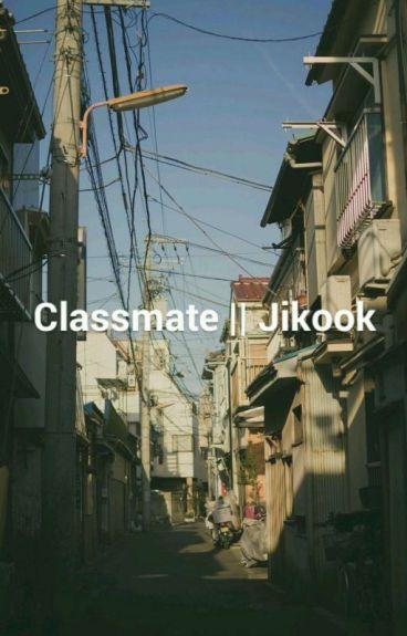 Classmate || Jikook