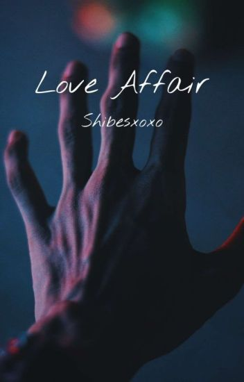 Love Affair [Completed]