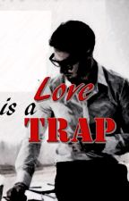 Love is a Trap by ange_manalo