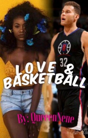 Love & Basketball (Blake Griffin)