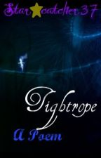 Tightrope by Star_catcher37