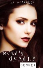 The Nerd's Deadly Secret~On Hold~ by Acapelle