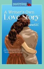 A Writer's own Love Story (PUBLISHED under LIB) by owwSIC