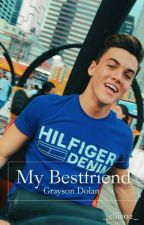 My Bestfriend//Grayson Dolan by _ellie02_
