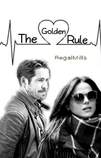The Golden Rule - Outlawqueen
