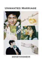 Unwanted Marriage // FIN by geneyongseok