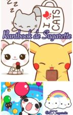 ~ Rantbook de Sugarette ~ by Sugarette98
