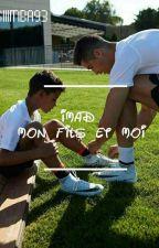 Imad:Mon Fils Et Moi by lagalsen93200