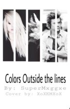 Color outside the lines  by SuperMxggxe