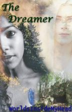 The Dreamer by WorldsInsideMyHead