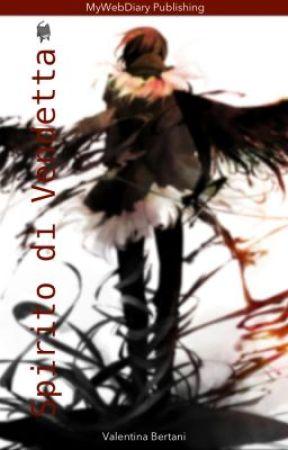 Spirito di Vendetta by SweetValentina