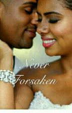 Never Forsaken by ThatsUsBaee