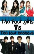 The Four Girls VS The Four Bad Boys (On Going/Editing) by Ms_Taemi