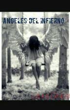 ANGELES DEL INFIERNO by Lauragracia26