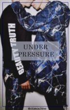 under pressure · ziam by ZIAMACHINE