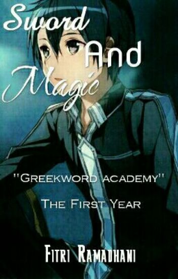 Sword And Magic (Greekword Academy: The First Year)