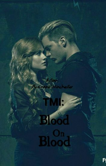 TMI: Blood On Blood