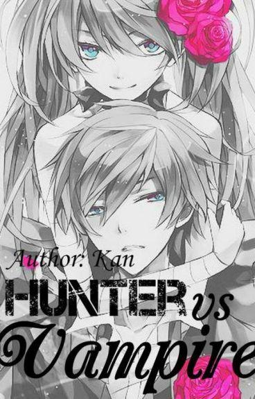 [Yết Ngưu-Sư Kết]Hunter Vs Vampire
