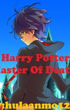 Harry Potter Master of Death by hulaanmo1234
