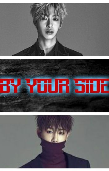 By Your Side//Hyungwon [COMPLETED]