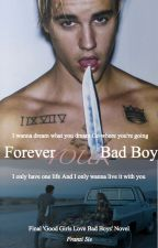Forever your Bad Boy by Franzi_Sie