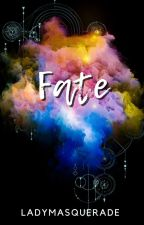 Fate by ladymasquerade