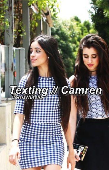 Texting (Camren)