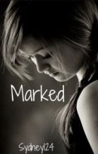Marked by Sydney124