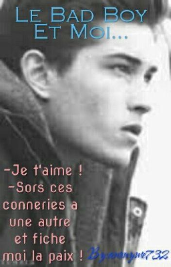 Le Bad Boy Et Moi...