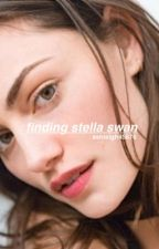 Finding Stella Swan || Edward Cullen  by ashleigh45876