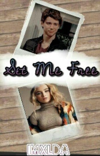 Set Me Free || Uriah & Sabrina Fanfic