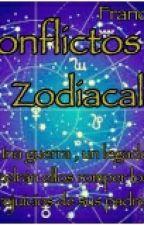 Conflictos Zodiacales [Editando] by francisga