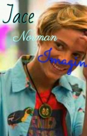Jace Norman Imagines