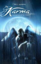 Karma - O Despertar dos Akashas by Williamsmso