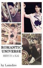 Romantic Universe [Sekai/Kaihun] ZAWIESZONE by Laindire